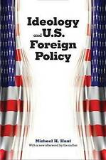 Ideology and U.S. Foreign Policy, Very Good Condition Book, Hunt, Michael H, ISB