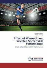 Effect of Warm-Up on Selected Soccer Skill Performance.by Biswajit New.#