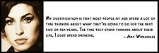 Wall Quote - Amy Winehouse - My justification is that most people my age spend a