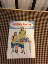 Home Baking Made Easy for Beginners and Experts by Spry