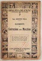 AUGUSTO VILLA ELEMENTI DI COSTRUZIONE DELLE MACCHINE MECCANICA ILLS 1903