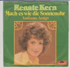 """7"""" Renate Kern Mach es wie die Sonnenuhr / Adianno Amigo 70`s Polydor"""