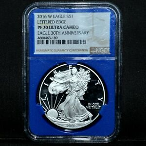 2016-W $1 PROOF SILVER EAGLE ✪ NGC PF-70 ✪ LETTERED EDGE 30TH BLUE CORE◢TRUSTED◣