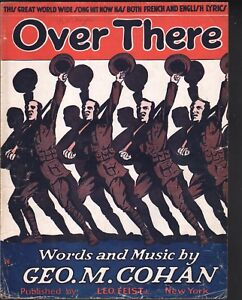 Over There World War I 1917 Large Format Eng & Fr Lyrics Sheet Music