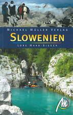 SLOWENIEN Michael Müller Reiseführer Soca 2008 Ljubljana o. Kroatien NEU