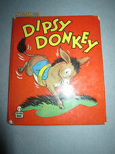 Dipsy Donkey Whitman Tell a Tale Books Johnnie Laurence 1948 Hc