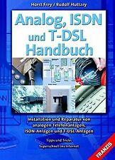 Analog, ISDN und T-DSL Handbuch von Frey, Horst, Huttary...   Buch   Zustand gut
