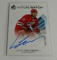 LUCAS WALLMARK - 2017/18 SP AUTHENTIC - ROOKIE AUTOGRAPH - #686/999 -