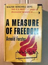 A Measure of Freedom - Arnold Forster HCDJ 1950 1st Ed Good Anti Defamation Leag