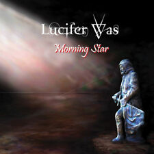 Lucifer Was - Morning Star [New CD]