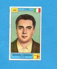 CAMPIONI SPORT 1969-70-PANINI-Figurina n.406- LIVERZANI -ITALIA-TIRO-Rec