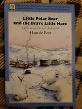 Little Polar Bear and the Brave Little Hare. North-South Paperbacks Hans de Beer