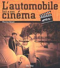 L'automobile fait son cinéma - Moteur ! - Maurice Girard - Du May