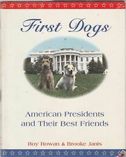 First Dogs by Brooke Janis, Roy Rowan (1997, Hardcover)