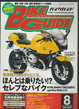 Bike Guide August 2006 Japanese Motorcycle Magazine  BMW Triumph Ducati