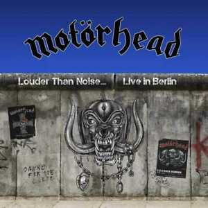 Motörhead - Louder Than Noise, Live In Berlin (NEW CD, DVD) PREORDER Motorhead