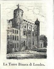 Stampa antica LONDON WHITE TOWER Torre di Londra Cosmorama 1841 Antique print