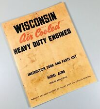 Wisconsin Agnd Engine Service Repair Instruction Operators Parts Manual Motor