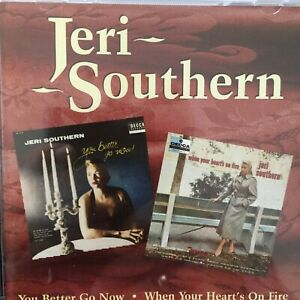 JERI SOUTHERN: You better go now ! / When Your Heart's On Fire (TS Jasmine 802)