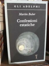 Buber Martin -  Confessioni estatiche - Gli Adelphi N. 378 / 2010  R