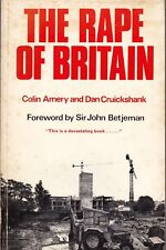The Rape of Britain Dan Cruickshank Betjeman Architecture Heritage Conservation