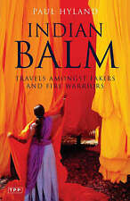 Indian Balm by Paul Hyland (Paperback, 2005)