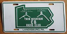 1970's-1980's TWIN MOUNTAIN CB RADIO CLUB LANDISBURG PA BOOSTER License Plate