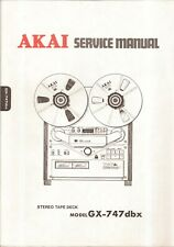 Akai GX-747dbx Reel To Reel Original Service Manual. Money Back Guarantee