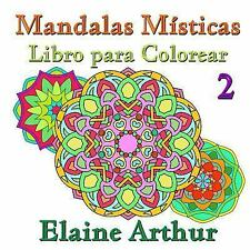 Mandalas Misticas: Mandalas Misticas Libro para Colorear No. 2 by Elaine...