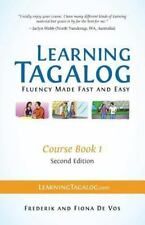 Learning Tagalog - Fluency Made Fast and Easy - Course Book 1 + Free Audio...
