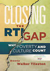 NEW Closing the RTI Gap: Why Poverty and Culture Count by Donna Walker Tileston
