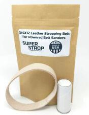3/4X12 in. Leather Honing Belt SUPER STROP Fits Ken Onion Work Sharp WSKTSKO