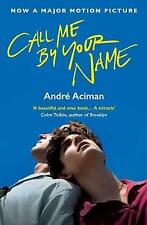 NEW Call Me By Your Name by Andre Aciman Paperback (Free Shipping)