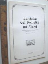 1984 LA VISITA DEI PONTEFICI AD ALATRI LIBRO RELIGIONE NARRATIVA  SC46