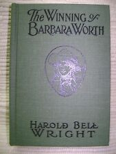 The Winning of Barbara Worth by Harold Bell Wright (1911, 1939, reprinted 1987)