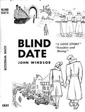 SIGNED JOHN WINDSOR BLIND DATE A LOVE STORY BRITISH COLUMBIA
