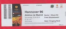 Orig.Ticket   Europa League  2011/12  HANNOVER 96 - ATLETICO MADRID  1/4 FINALE