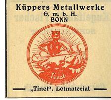 Küppers Metallwerke GmbH Bonn TINOL LÖTMATERIAL Trademark 1912