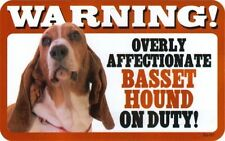 Overly Affectionate Basset Hound on Duty Dog Sign