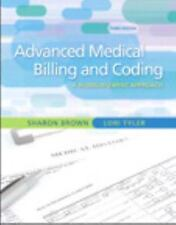 Advanced Medical Billing and Coding : A Reimbursement Approach by Lori Tyler, I…
