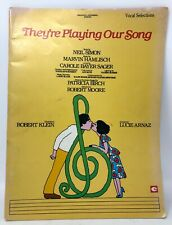 Vintage 1979 They're Playing Our Song Sheet Music Vocal Robert Klein Lucie Arnaz