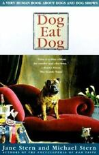Dog Eat Dog: A Very Human Book about Dogs and Dog Shows (Paperback or Softback)