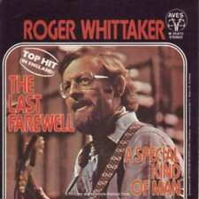"Roger Whittaker - The Last Farewell / A Special Kind O 7"" Vinyl Schallplatte -"