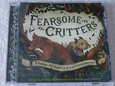 FEARSOME CRITTERS SHAWN MCBURNIE AND THE SLIGHT EXAGGERATIONS CD