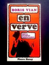 BORIS VIAN EN VERVE - Pierre Horay - 1975 - Très bel état