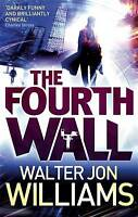 The Fourth Wall, Walter Jon Williams, Very Good