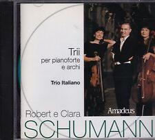 R. e C. SCHUMANN Trii per pianoforte e archi TRIO ITALIANO