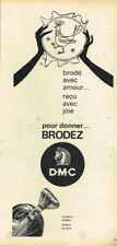 N- Publicité Advertising 1963 Le Fil à broder DMC