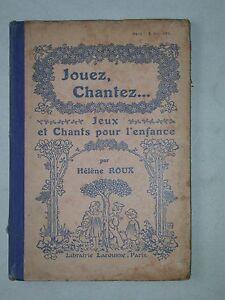 Jeux et chants pour l'enfance - H. Roux, librairie Hachette Enfantina