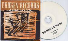 BROKEN RECORDS A Good Reason 2009 UK 1-trk promo test CD 4AD